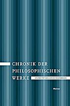 Chronik der philosophischen Werke. Von der…