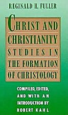 Christ and Christianity: Studies in the…
