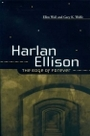 Harlan Ellison: The Edge of Forever - Ellen Weil