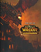 The Art of World of Warcraft Cataclysm…