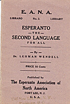 Esperanto the second language for all by…