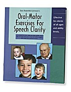 Oral-Motor Exercises for Speech Clarity by…