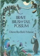 Brave Brush-Tail Possum by Diane Redfield…