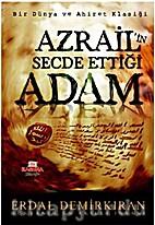 Azrail'in Secde Ettiği Adam by Erdal…