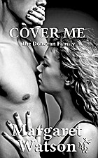 Cover Me (The Donovan Family Book 5) by…