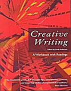 Creative Writing, A Workbook With Readings