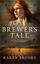 The Brewer's Tale by Karen Brooks