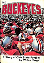 The Buckeyes: A Story of Ohio State Football…