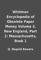 Whitman Encyclopedia of Obsolete Paper Money…