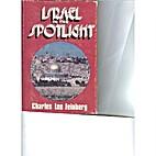 Israel in the spotlight by Charles Lee…
