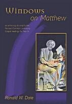 Windows on Matthew by Ronald W. Dale
