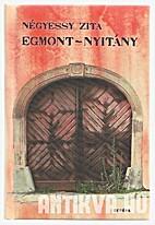 Egmont-nyitány by Zita Négyessy