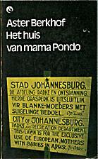 Het huis van Mama Pondo by Aster Berkhof
