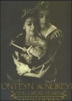 Fonteyn and Nureyev: The Great Years by…
