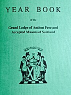 Yearbook of the Grand Lodge of Ancient Free…