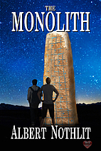 The Monolith by Albert Nothlit