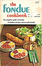 The Fondue Cookbook by Beth Merriman