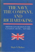 The Navy, the Company, and Richard King:…