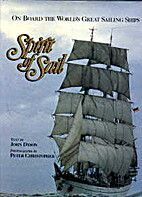 Spirit of Sail: On Board the World's Great…