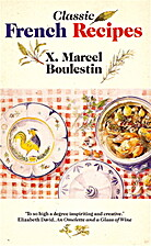 Classic French Recipes by X. Marcel…