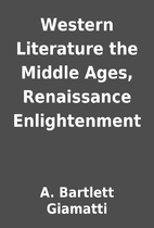 Western Literature the Middle Ages,…