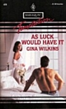 As Luck Would Have It by Gina Wilkins