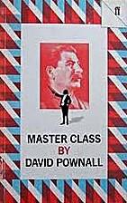 Master Class by David Pownall