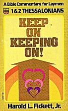 Keep on Keeping On!, 1 & 2 Thessalonians (A…