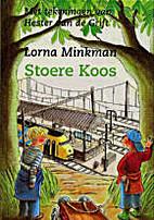 Stoere Koos by Lorna Minkman