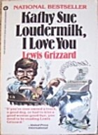 Kathy Sue Loudermilk I Love You by Lewis…