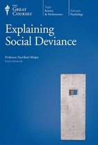 Explaining Social Deviance by Paul Root…