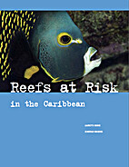 Reefs at risk in the Caribbean by Lauretta…