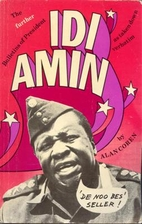 Further Bulletins of President Idi Amin by…