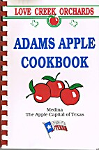 Adams Apple Cookbook by Love Creek Orchards