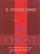 In Christ by E. Stanley Jones