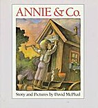 Annie & Co. by David McPhail