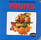 Fruits - Vikas Tiny Board Books, Mumbai by…