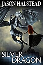 Silver Dragon (Blades of Leander Book 3) by…