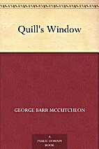 Quill's window by George Barr McCutcheon