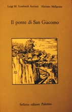 Il ponte di San Giacomo by Luigi M. Lombardi…