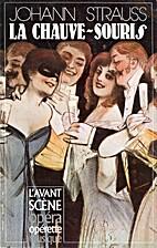 La Chauve-souris by Johann Strauss
