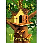 The Fantastic Treehouse by Shannon Glenn