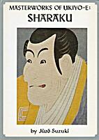 Sharaku by Juzo Suzuki