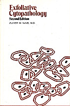 Exfoliative Cytopathology by Zuher M Naib