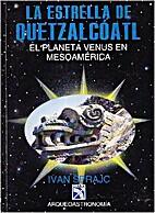 Quetzalcoatlova zvezda by Ivan Šprajc