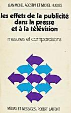 Les effets de la publicité. by Jean-Michel…