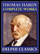 Delphi Complete Works of Thomas Hardy…