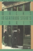 Walks in Gertrude Stein's Paris by Mary…