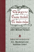 The Vampyre and Ernestus Berchtold;: or, The…