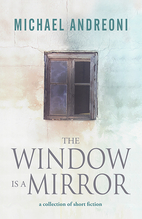 The window is a mirror by Michael Andreoni
